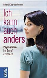 ichkannauchanders, Psychofallen, beruf, kopp-wichmann, Buchcover